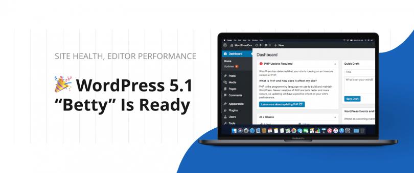 WordPress: 5.1: Νέα βελτιωμένη έκδοση με νέα χαρακτηριστικά
